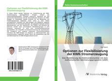 Bookcover of Optionen zur Flexibilisierung der KWK-Stromerzeugung