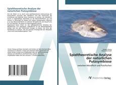Bookcover of Spieltheoretische Analyse der natürlichen Putzsymbiose