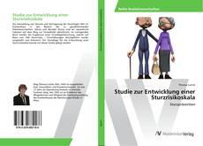 Buchcover von Studie zur Entwicklung einer Sturzrisikoskala