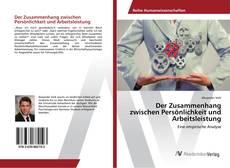 Bookcover of Der Zusammenhang zwischen Persönlichkeit und Arbeitsleistung