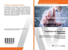 Bookcover of Tradition im digitalen Zeitalter