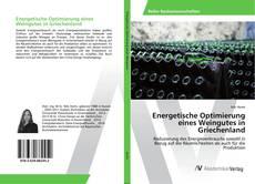 Bookcover of Energetische Optimierung eines Weingutes in Griechenland
