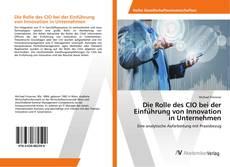 Обложка Die Rolle des CIO bei der Einführung von Innovation in Unternehmen