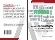Bookcover of Auswirkungen von Muskelausdauertraining auf die Laktatumstellpunkte