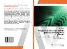 Couverture de Process optimization for the product development process