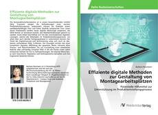Bookcover of Effiziente digitale Methoden zur Gestaltung von Montagearbeitsplätzen