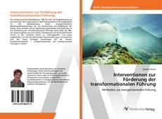 Bookcover of Interventionen zur Förderung der transformationalen Führung