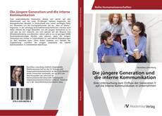 Bookcover of Die jüngere Generation und die interne Kommunikation