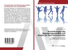 Buchcover von Auswirkungen des Bewegungswandels auf Kinder bis zum Vorschulalter
