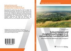 Subventionen und Ausgleichszahlungen in d. europäischen Landwirtschaft kitap kapağı