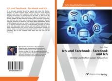 Обложка Ich und Facebook - Facebook und Ich