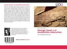 Bookcover of George Sand y el seudónimo masculino