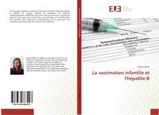 Обложка La vaccination infantile et l'hépatite B