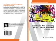 Buchcover von Guerilla and Viral Marketing versus Classical Marketing