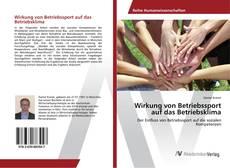 Buchcover von Wirkung von Betriebssport auf das Betriebsklima