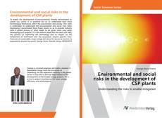 Bookcover of Environmental and social risks in the development of CSP plants