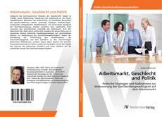 Capa do livro de Arbeitsmarkt, Geschlecht und Politik