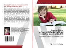 Buchcover von Konstruktiver Instrumentalunterricht bei Schüler/-innen mit ADHS
