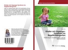 Buchcover von Kinder mit Asperger-Syndrom im Regelkindergarten