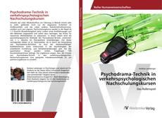 Couverture de Psychodrama-Technik in verkehrspsychologischen Nachschulungskursen
