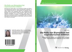 Die Rolle von Biomarkern bei respiratorischen Infekten kitap kapağı