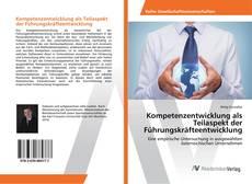 Buchcover von Kompetenzentwicklung als Teilaspekt der Führungskräfteentwicklung
