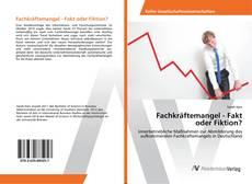 Capa do livro de Fachkräftemangel - Fakt oder Fiktion?