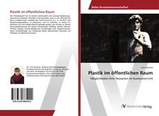 Capa do livro de Plastik im öffentlichen Raum