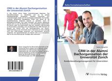 Couverture de CRM in der Alumni Dachorganisation der Universität Zürich