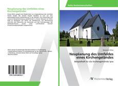 Copertina di Neuplanung des Umfeldes eines Kirchengeländes