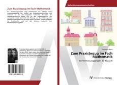 Couverture de Zum Praxisbezug im Fach Mathematik