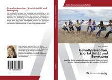 Bookcover of Gewaltprävention, Sportaktivität und Bewegung