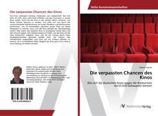 Bookcover of Die verpassten Chancen des Kinos
