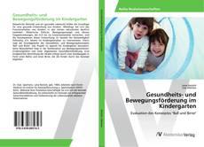 Bookcover of Gesundheits- und Bewegungsförderung im Kindergarten