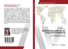 Portada del libro de Mobilitätsprojekte in der Erwachsenenbildung