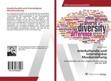 Bookcover of Interkulturelle und interreligiöse Musikerziehung