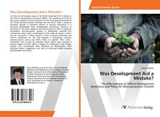 Was Development Aid a Mistake? kitap kapağı