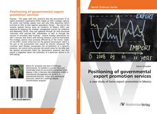 Bookcover of Positioning of governmental export promotion services