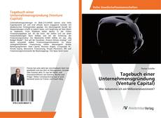 Bookcover of Tagebuch einer Unternehmensgründung (Venture Capital)