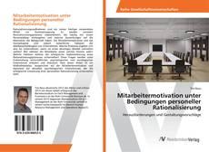 Bookcover of Mitarbeitermotivation unter Bedingungen personeller Rationalisierung