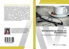 Bookcover of Die Darstellung Chinas im Handelsblatt