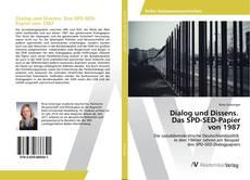 Buchcover von Dialog und Dissens. Das SPD-SED-Papier von 1987
