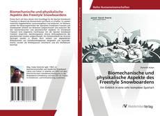 Bookcover of Biomechanische und physikalische Aspekte des Freestyle Snowboardens