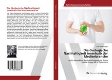Buchcover von Die ökologische Nachhaltigkeit innerhalb der Medienbranche