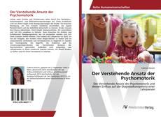 Bookcover of Der Verstehende Ansatz der Psychomotorik