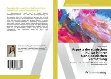 Buchcover von Aspekte der russischen Kultur in ihrer fachdidaktischen Vermittlung