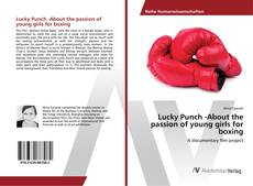 Buchcover von Lucky Punch -About the passion of young girls for boxing