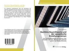 Couverture de Bachtins Raumtheorie und der sowjetische Erziehungsroman