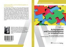 Couverture de Kulturspezifik und Fachdenkaspekte in Schulcurricula