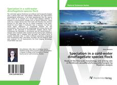 Bookcover of Speciation in a cold-water dinoflagellate species flock